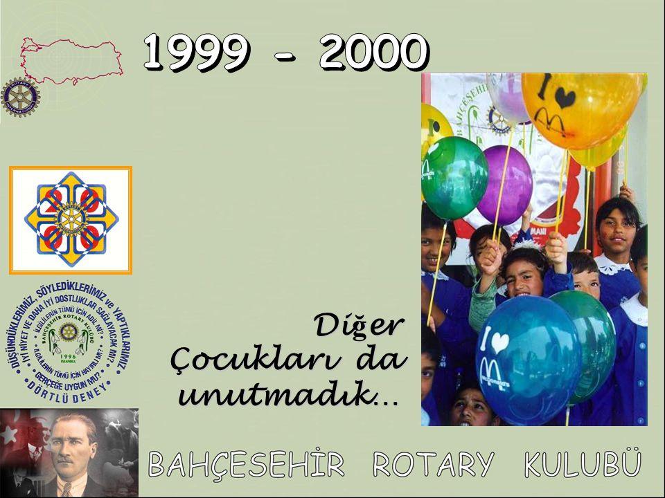 1999 - 2000 Diğer Çocukları da unutmadık…