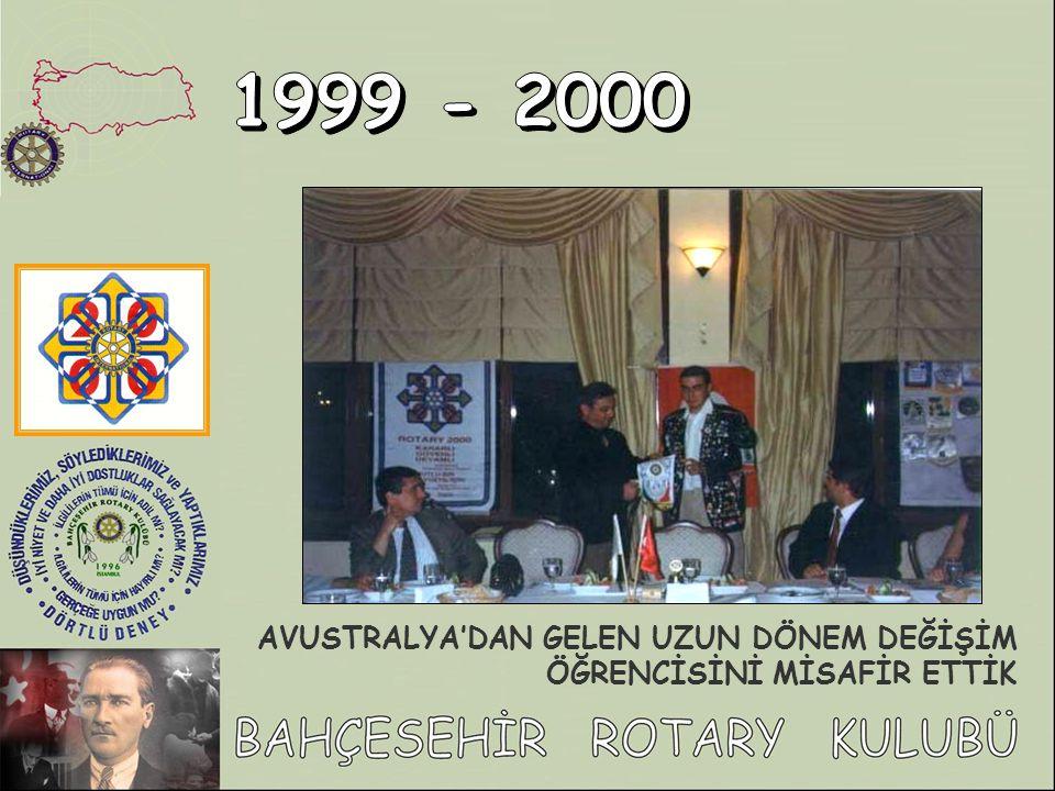 1999 - 2000 AVUSTRALYA'DAN GELEN UZUN DÖNEM DEĞİŞİM ÖĞRENCİSİNİ MİSAFİR ETTİK