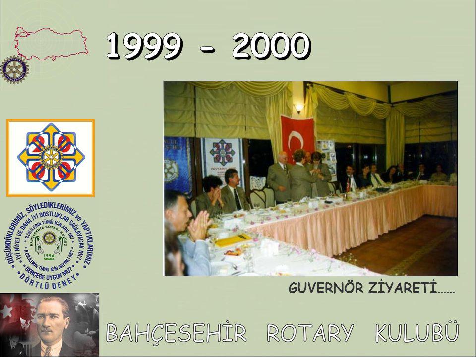 1999 - 2000 GUVERNÖR ZİYARETİ……