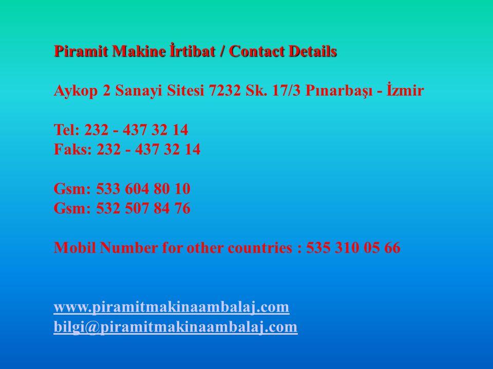 Piramit Makine İrtibat / Contact Details