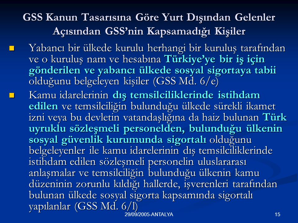 GSS Kanun Tasarısına Göre Yurt Dışından Gelenler Açısından GSS'nin Kapsamadığı Kişiler