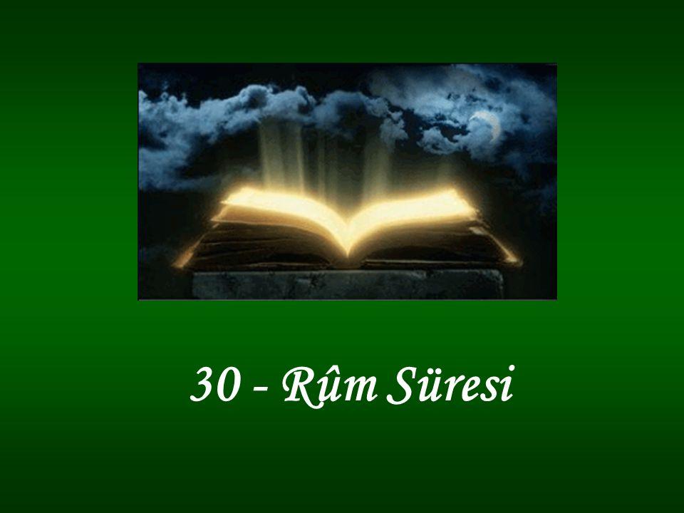 30 - Rûm Süresi