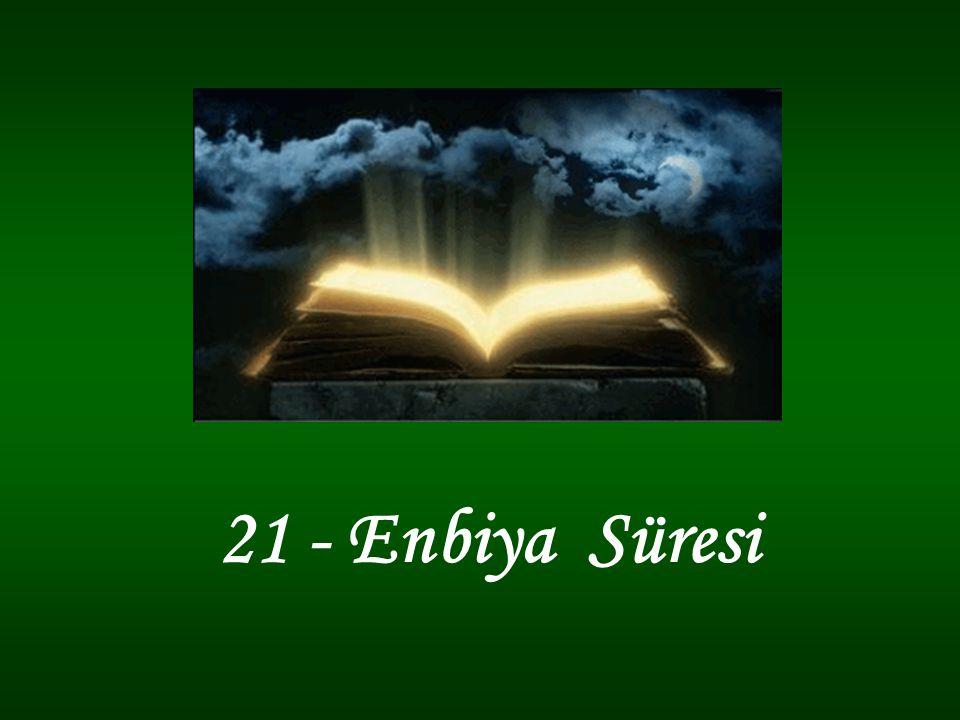 21 - Enbiya Süresi