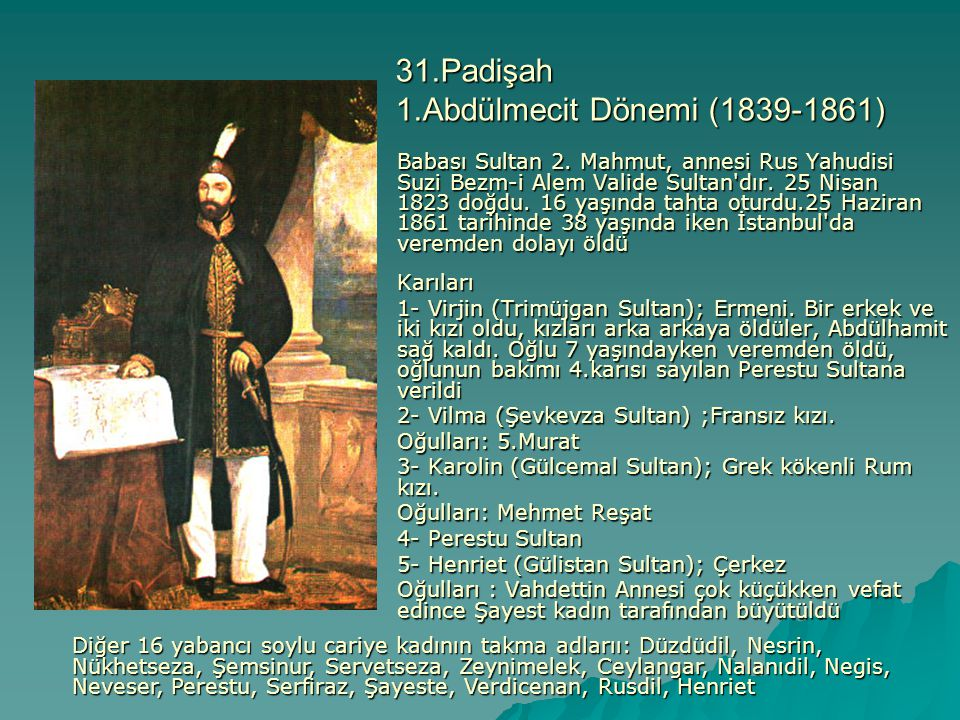 31.Padişah 1.Abdülmecit Dönemi (1839-1861)