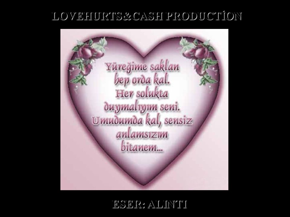 LOVEHURTS&CASH PRODUCTİON