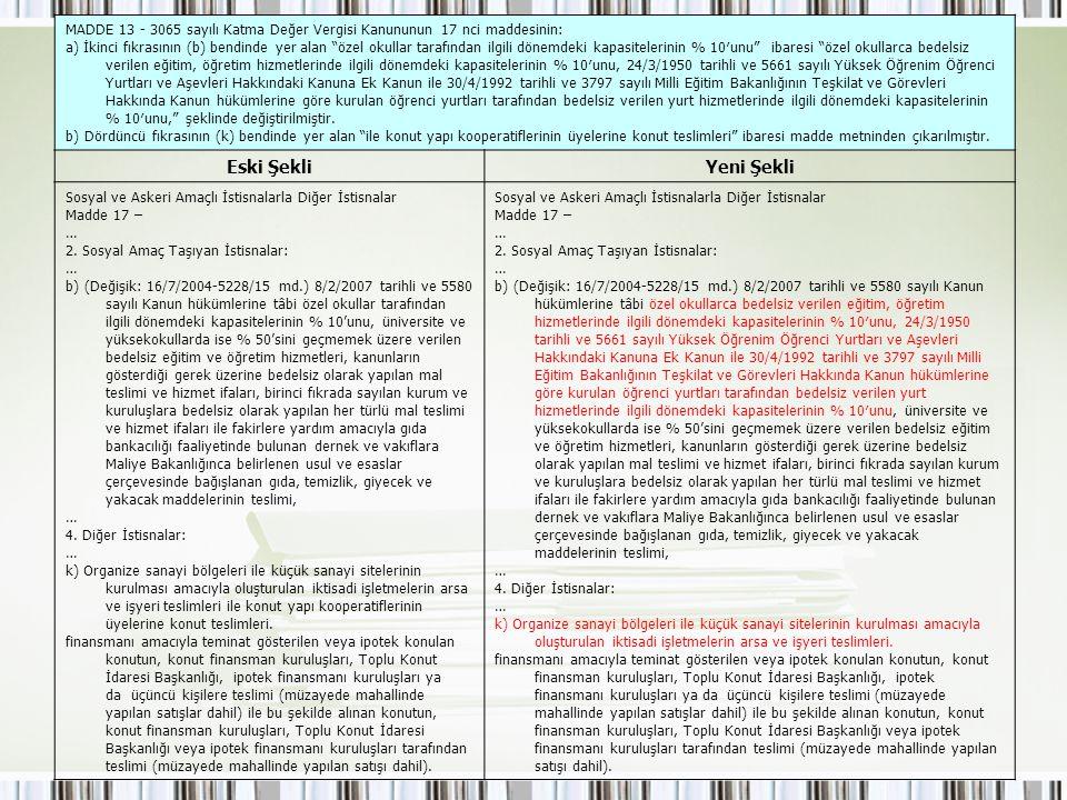 MADDE 13 - 3065 sayılı Katma Değer Vergisi Kanununun 17 nci maddesinin: