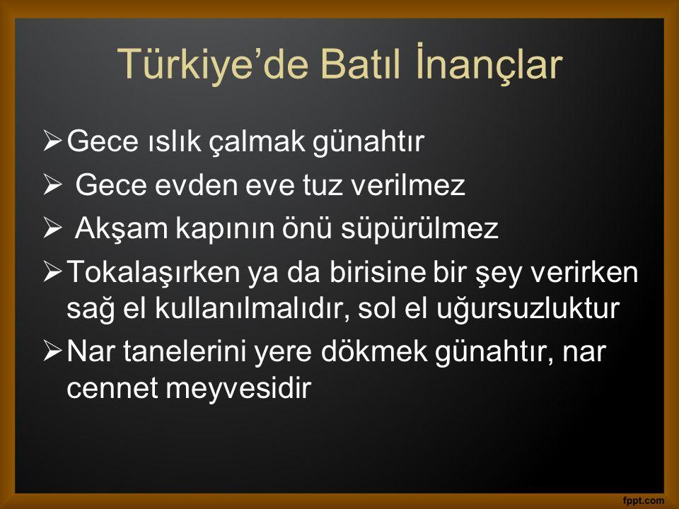 Türkiye'de Batıl İnançlar
