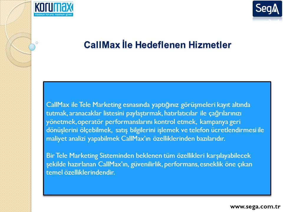 CallMax İle Hedeflenen Hizmetler