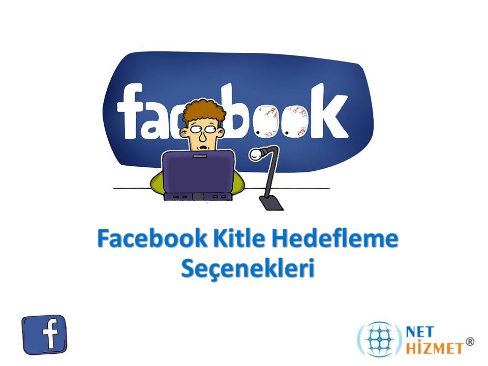 Facebook Kitle Hedefleme Seçenekleri