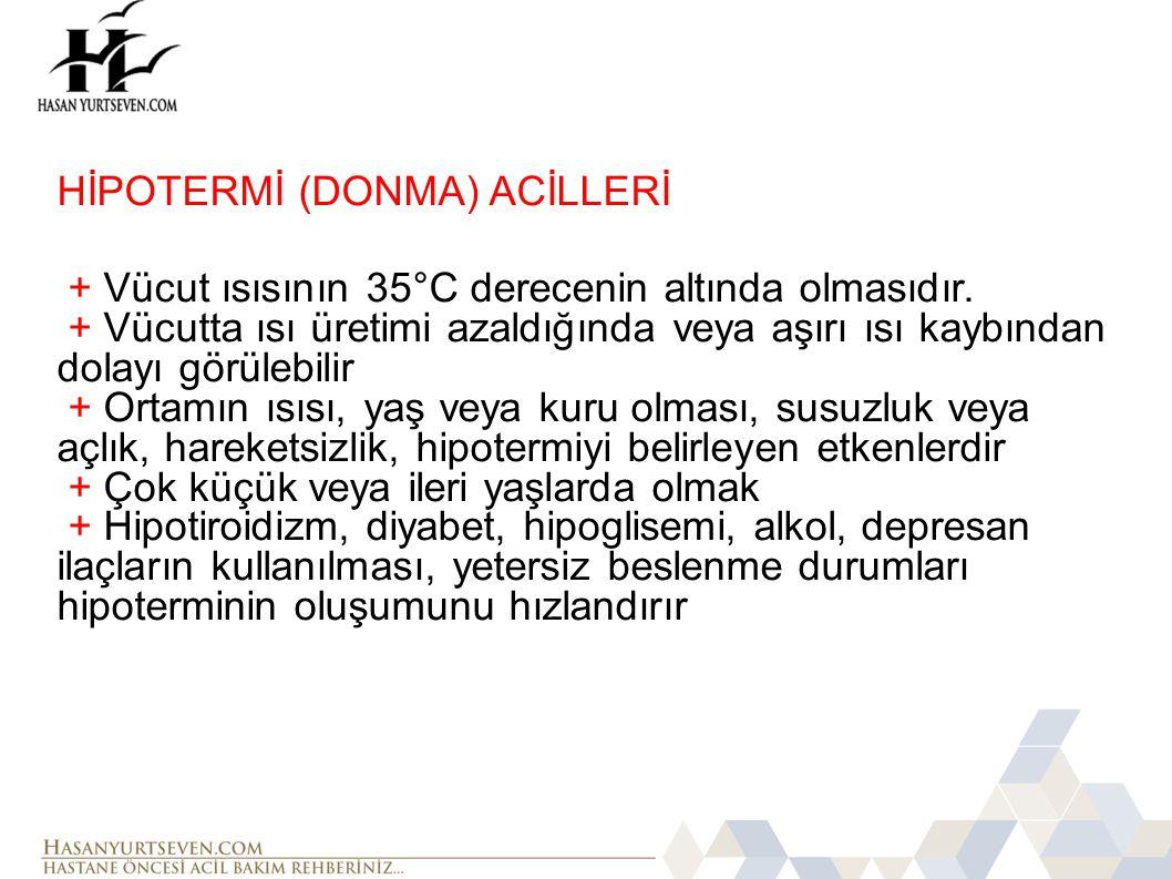 HİPOTERMİ (DONMA) ACİLLERİ