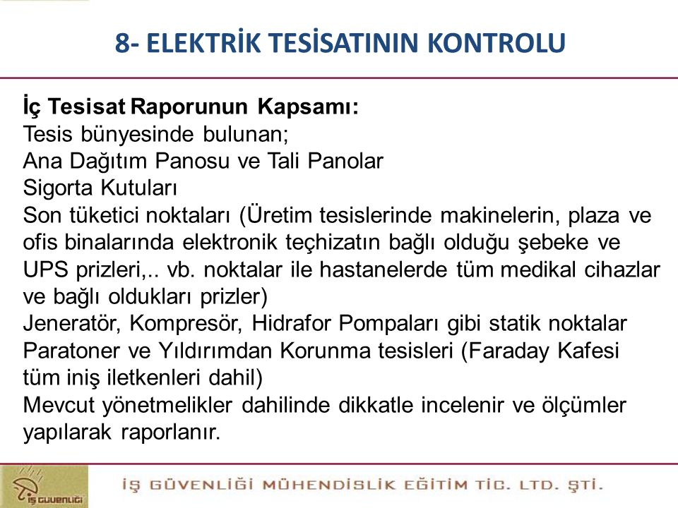 8- ELEKTRİK TESİSATININ KONTROLU
