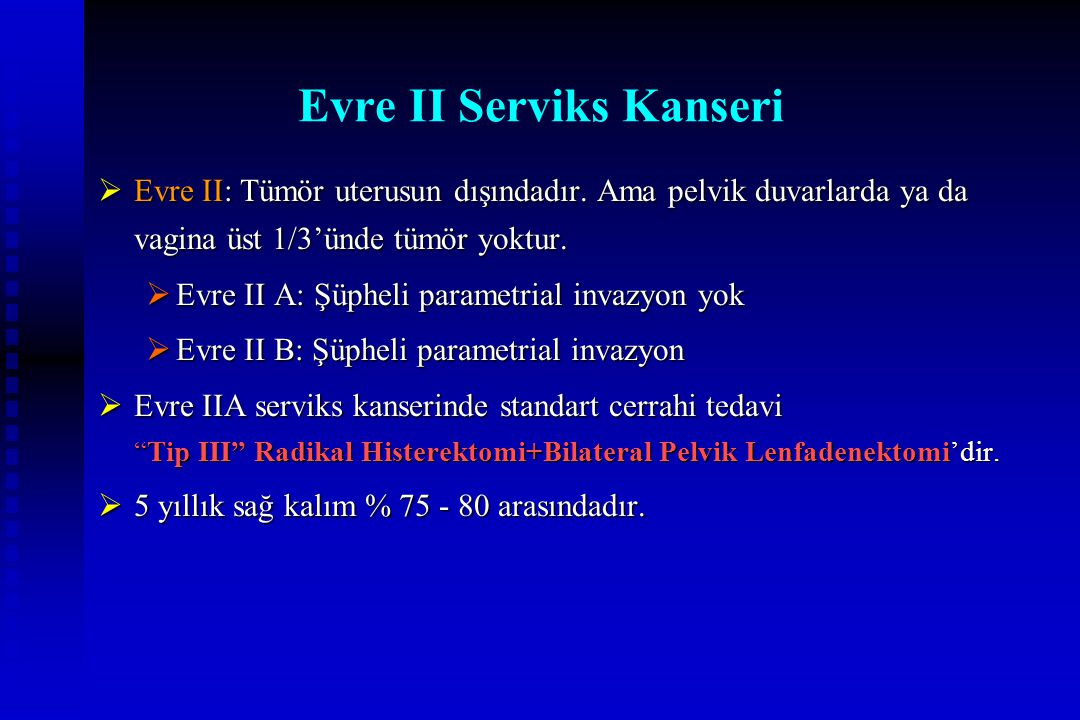 Evre II Serviks Kanseri