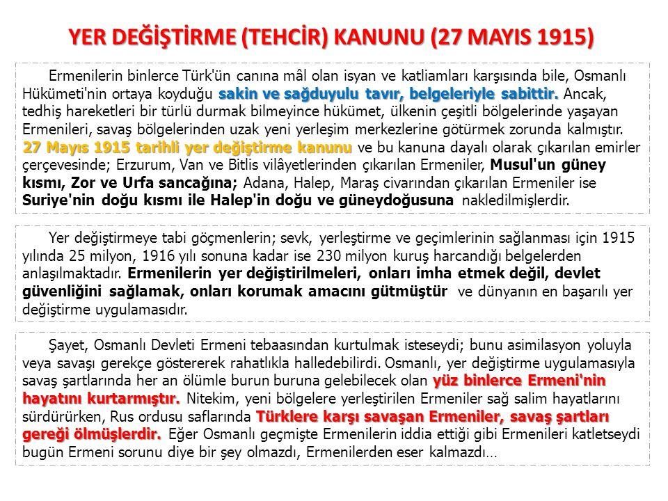 YER DEĞİŞTİRME (TEHCİR) KANUNU (27 MAYIS 1915)