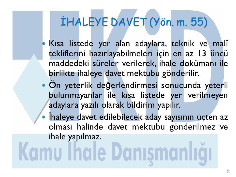 İHALEYE DAVET (Yön. m. 55)