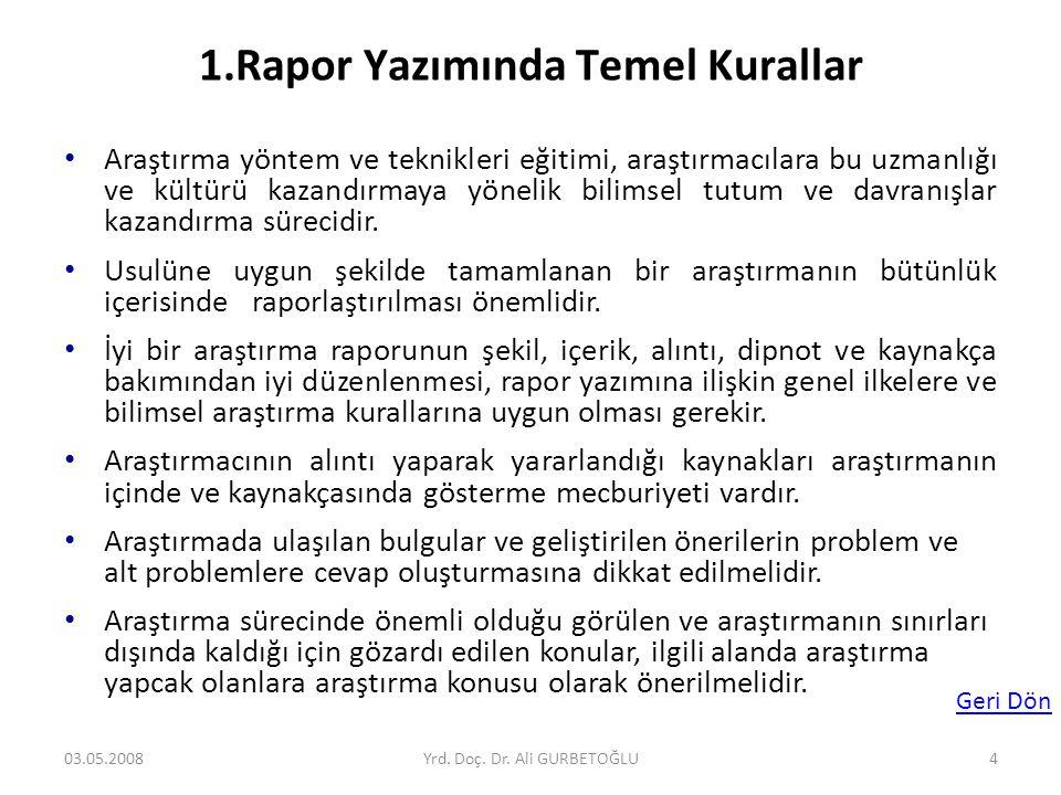 1.Rapor Yazımında Temel Kurallar