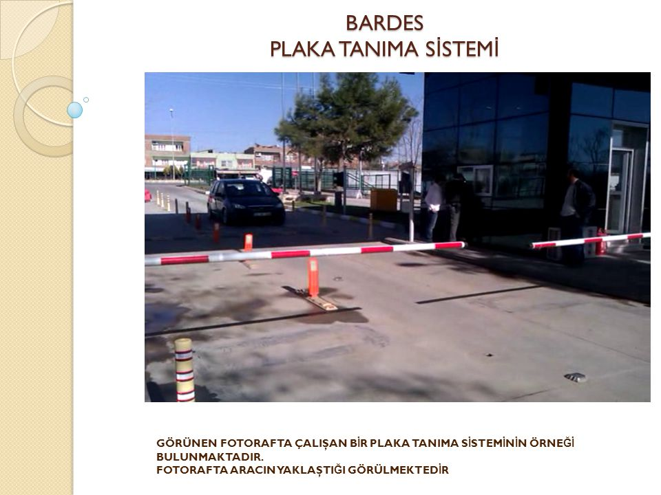BARDES PLAKA TANIMA SİSTEMİ