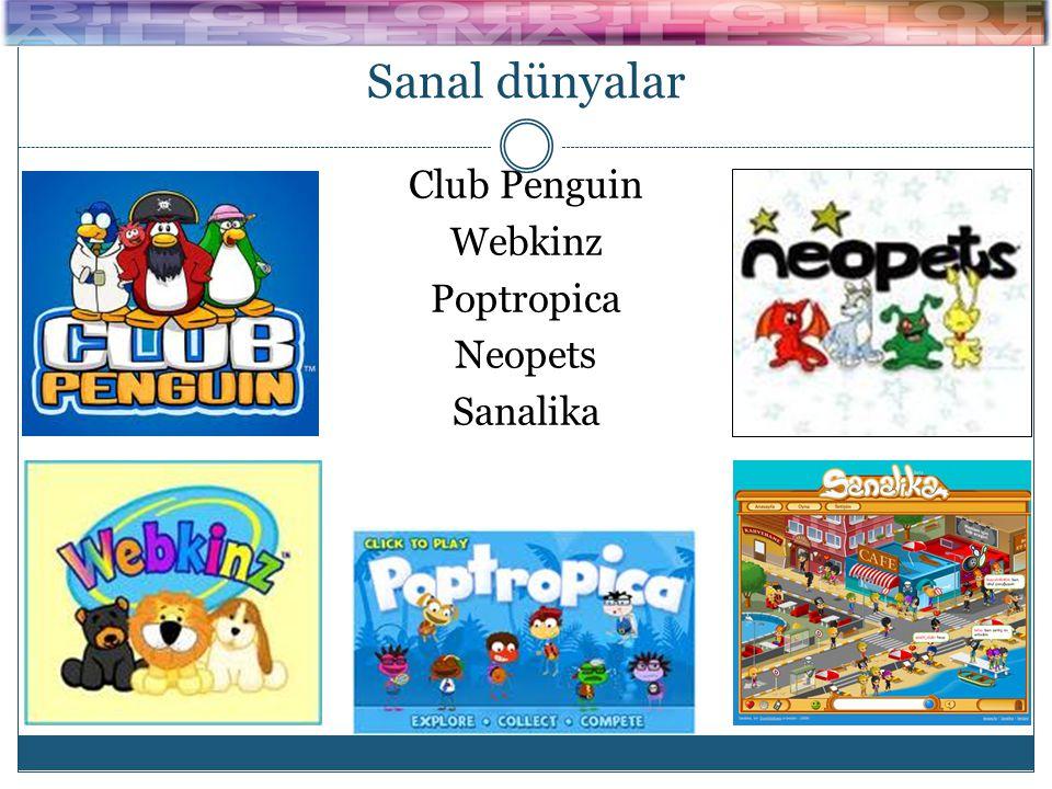 Club Penguin Webkinz Poptropica Neopets Sanalika