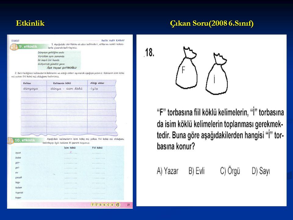 Etkinlik Çıkan Soru(2008 6.Sınıf)