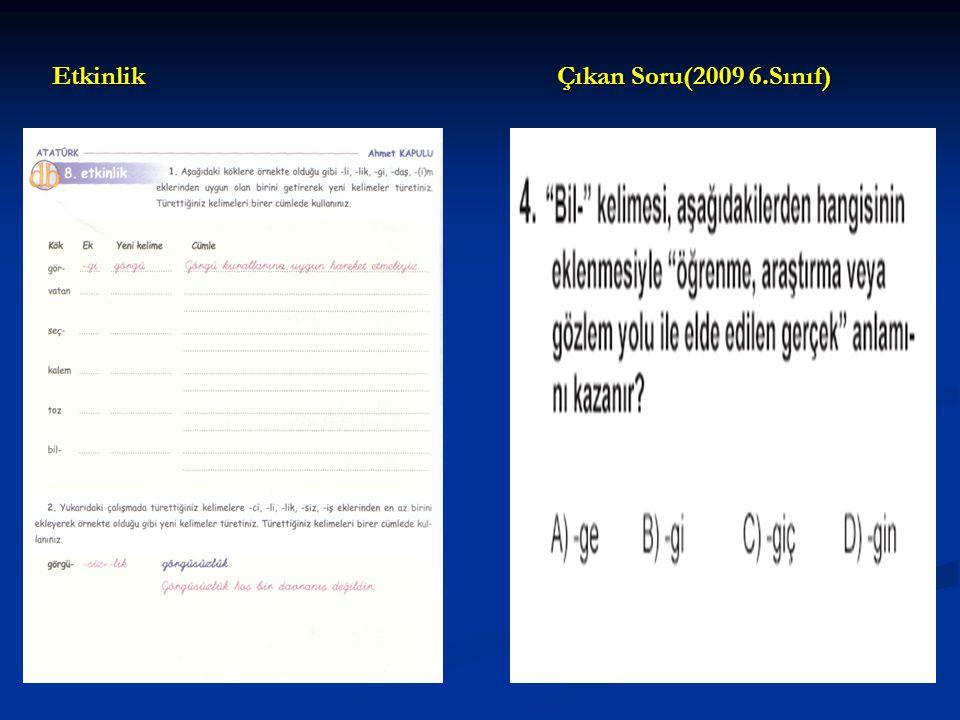 Etkinlik Çıkan Soru(2009 6.Sınıf)