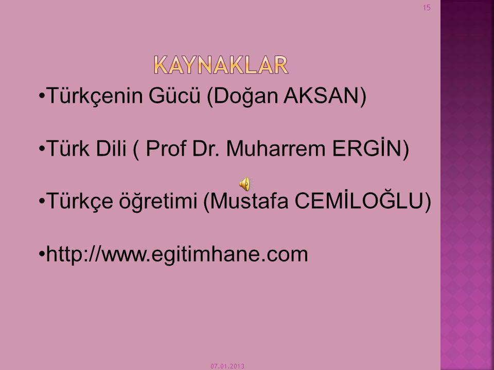 KAYNAKLAR Türkçenin Gücü (Doğan AKSAN)