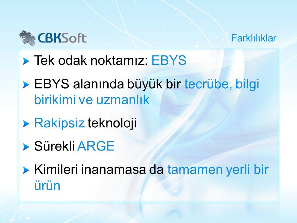 Tek odak noktamız: EBYS