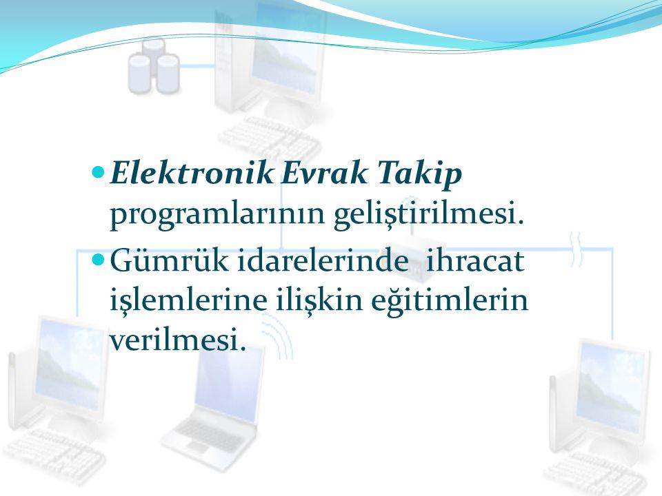 Elektronik Evrak Takip programlarının geliştirilmesi.