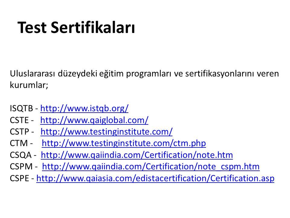 Test Sertifikaları Uluslararası düzeydeki eğitim programları ve sertifikasyonlarını veren kurumlar;