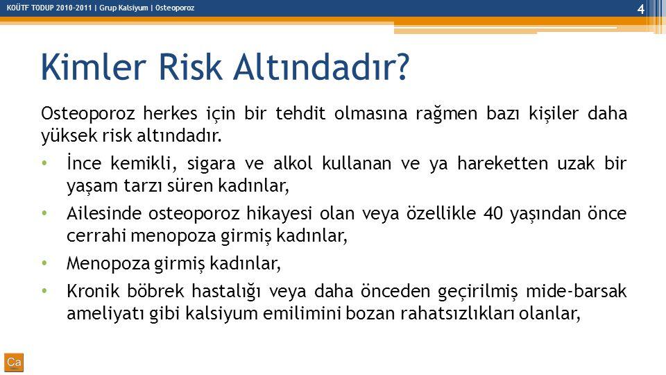 Kimler Risk Altındadır