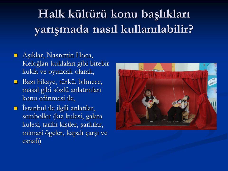 Halk kültürü konu başlıkları yarışmada nasıl kullanılabilir