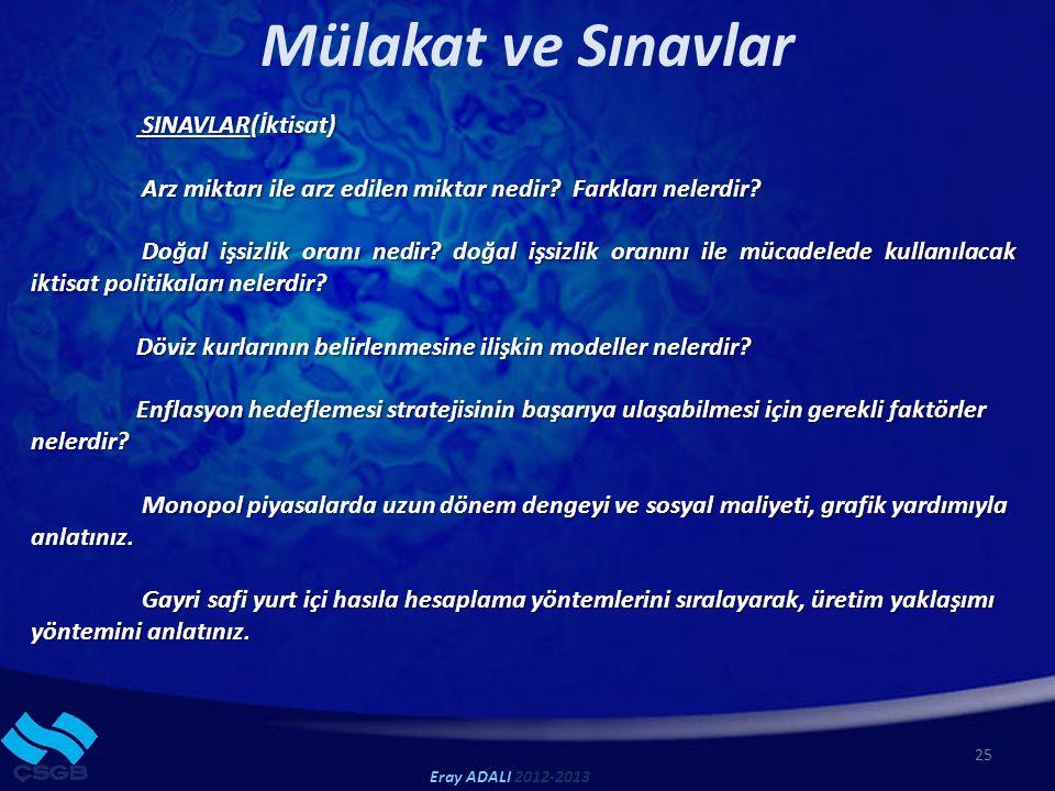 Mülakat ve Sınavlar SINAVLAR(İktisat)
