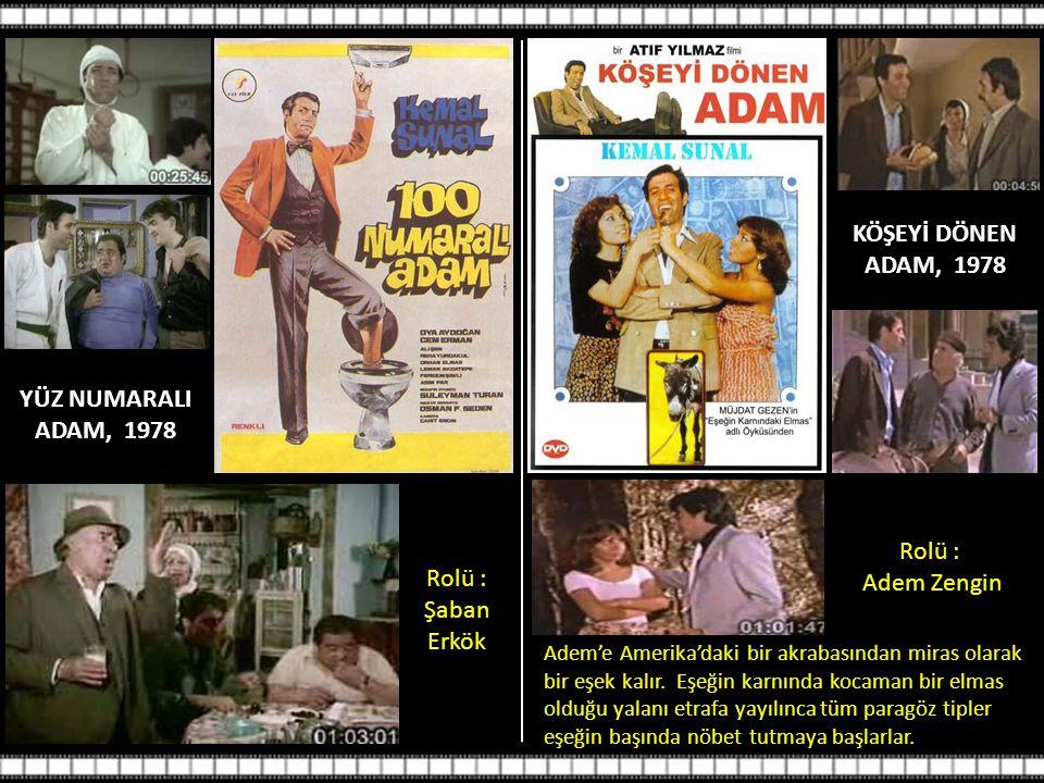 KÖŞEYİ DÖNEN ADAM, 1978 YÜZ NUMARALI ADAM, 1978