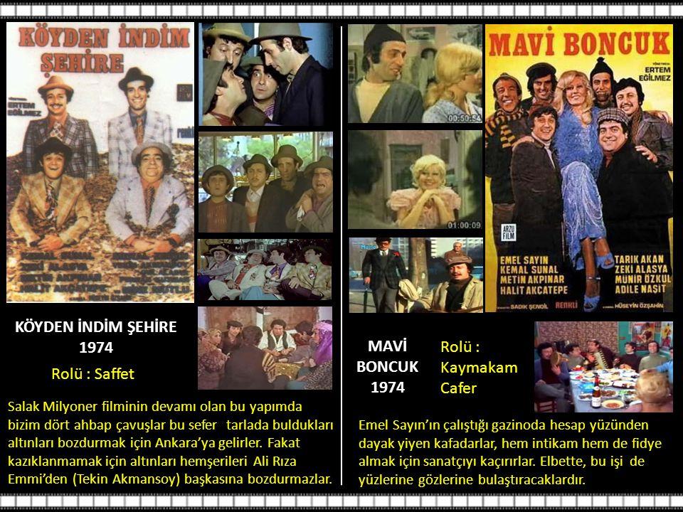 KÖYDEN İNDİM ŞEHİRE 1974 MAVİ BONCUK 1974