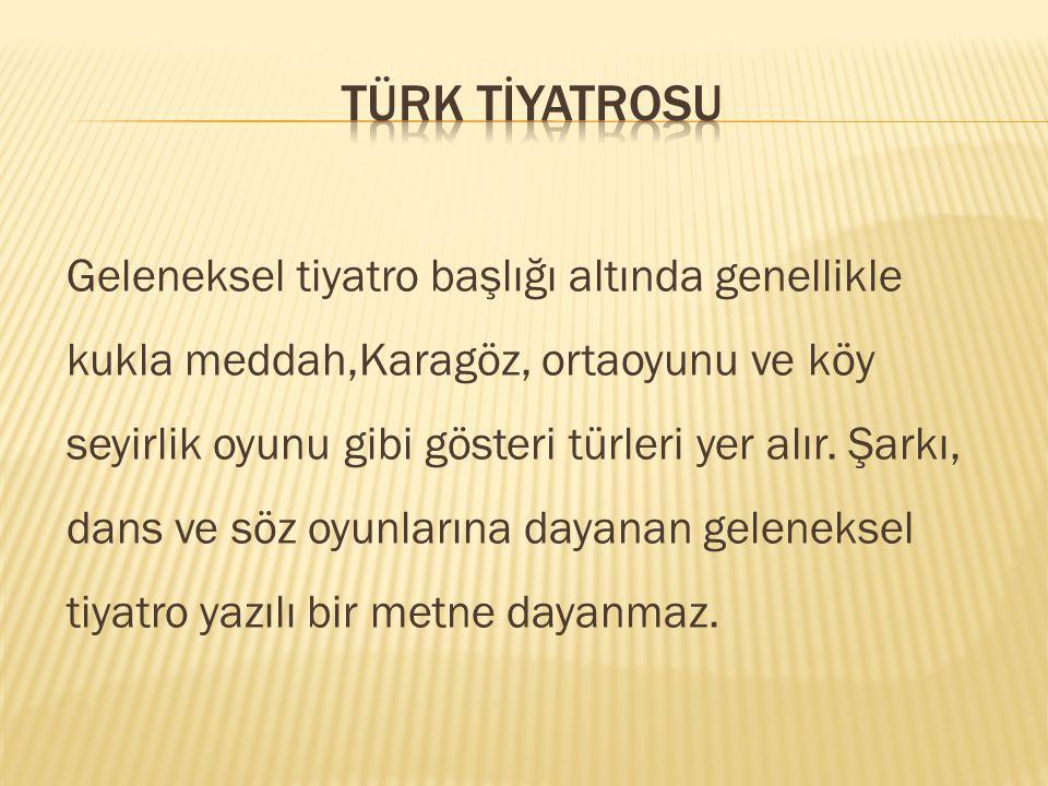 Türk Tİyatrosu