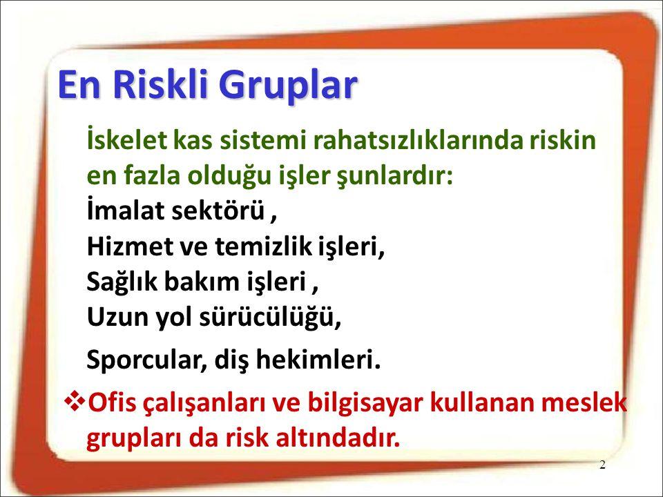 En Riskli Gruplar