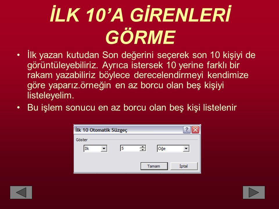 İLK 10'A GİRENLERİ GÖRME