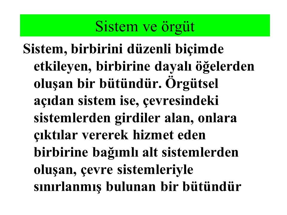 Sistem ve örgüt