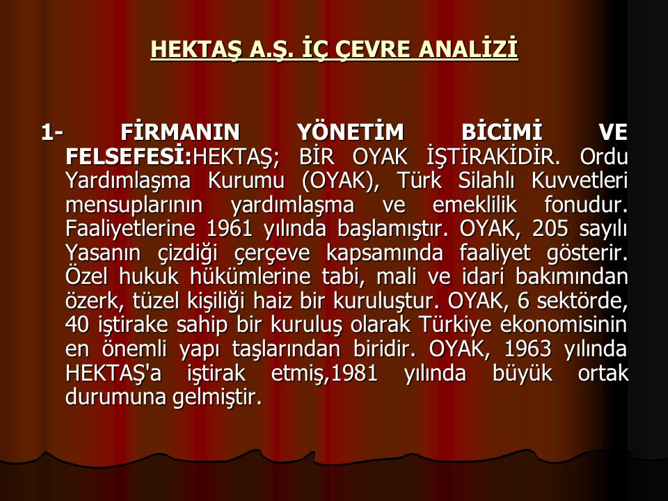 HEKTAŞ A.Ş. İÇ ÇEVRE ANALİZİ