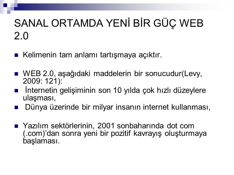 SANAL ORTAMDA YENİ BİR GÜÇ WEB 2.0
