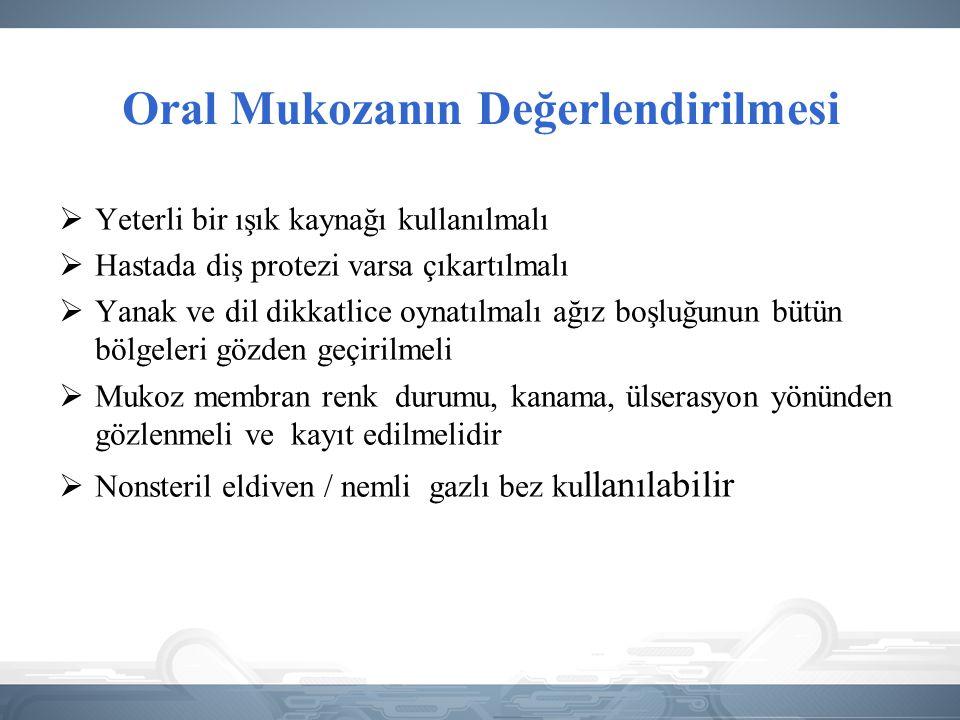 Oral Mukozanın Değerlendirilmesi