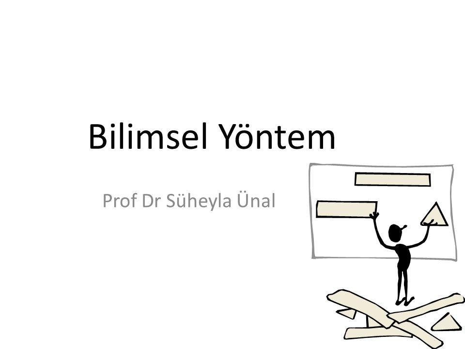 Bilimsel Yöntem Prof Dr Süheyla Ünal