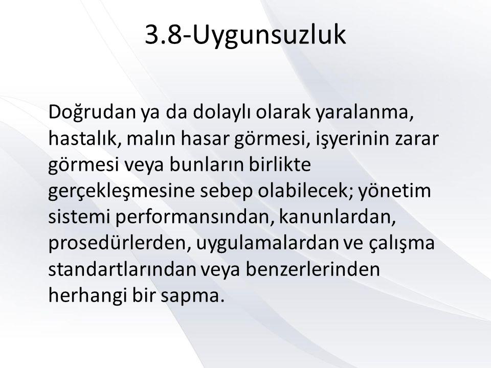 3.8-Uygunsuzluk