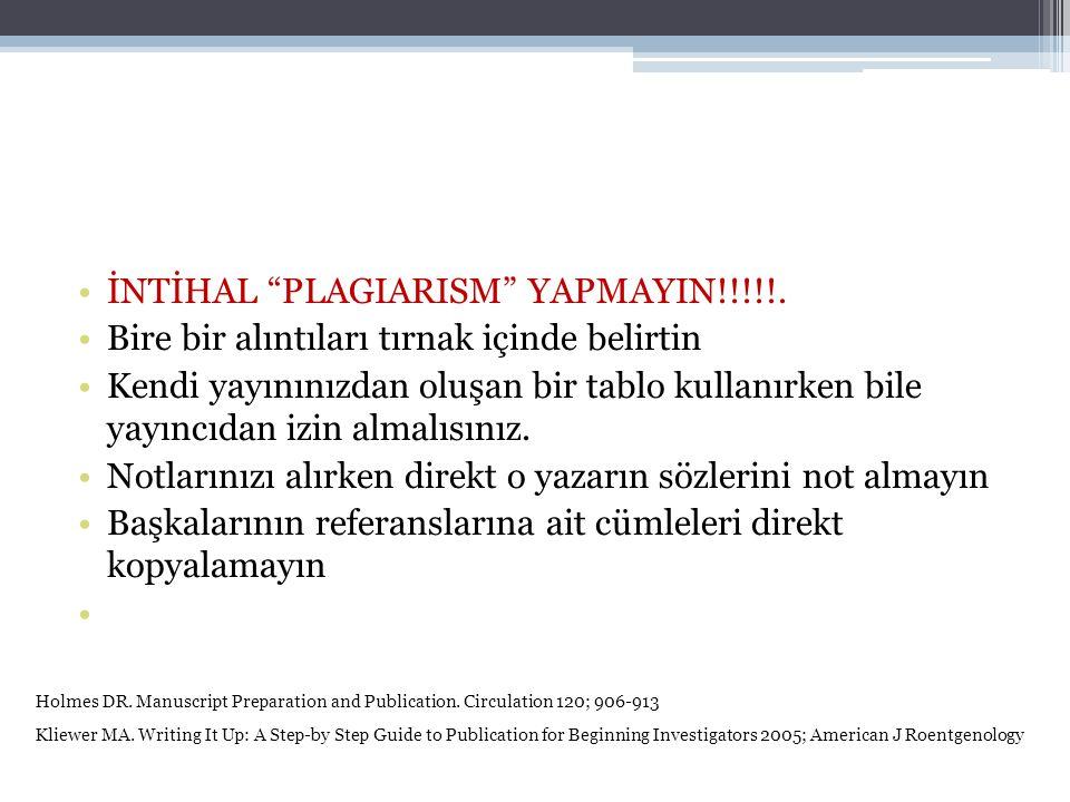 İNTİHAL PLAGIARISM YAPMAYIN!!!!!.