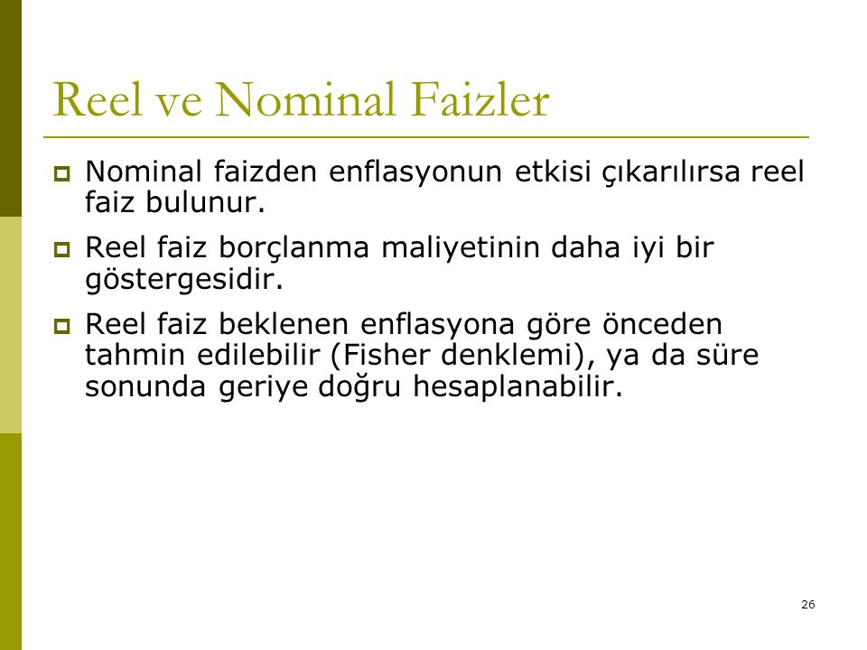 Reel ve Nominal Faizler