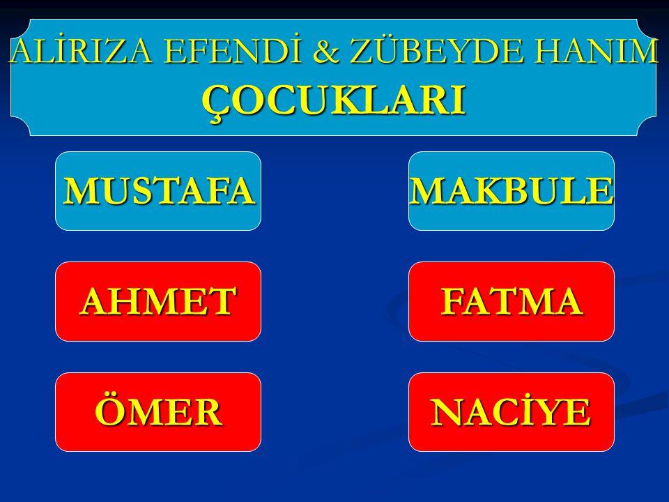 ALİRIZA EFENDİ & ZÜBEYDE HANIM