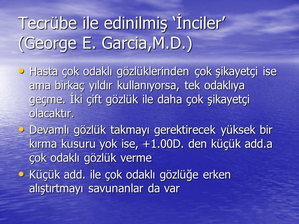 Tecrübe ile edinilmiş 'İnciler' (George E. Garcia,M.D.)