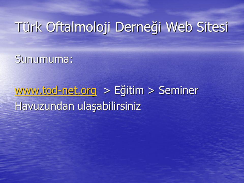 Türk Oftalmoloji Derneği Web Sitesi