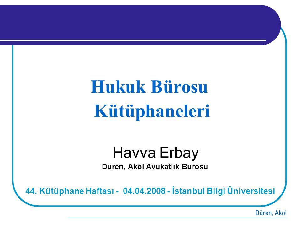 Hukuk Bürosu Kütüphaneleri Havva Erbay Düren, Akol Avukatlık Bürosu