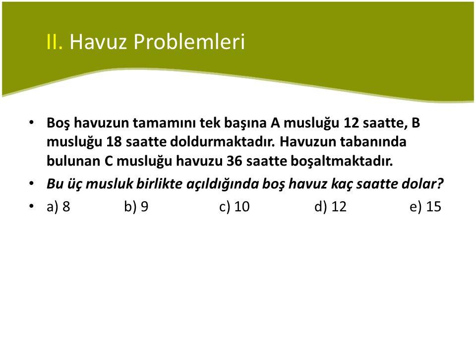 II. Havuz Problemleri