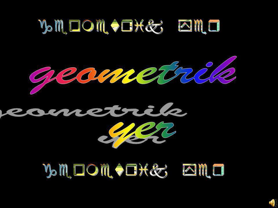 geometrik yer geometrik yer geometrik yer