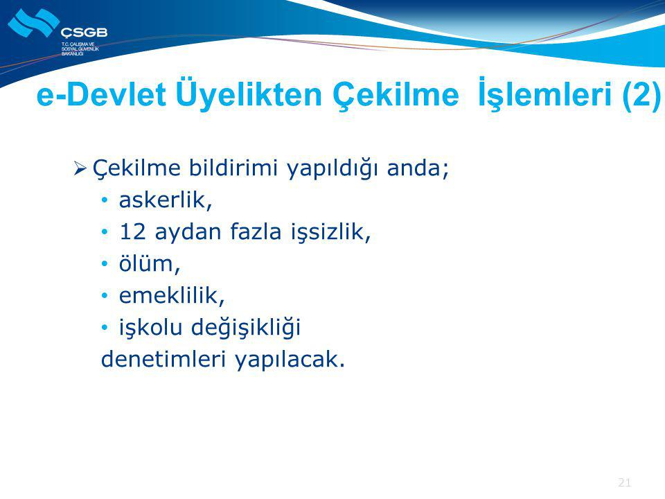 e-Devlet Üyelikten Çekilme İşlemleri (2)